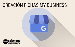 Creación Fichas Google My Business Servicios de Crea Solutions by Francis Ortiz en Canarias, Tenerife, España, Baleares, Madrid y Barcelona
