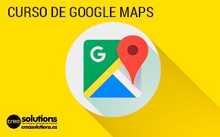 Curso de Google Maps Servicios de Crea Solutions Canarias