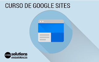 Curso de Google Sites impartido por Francis Ortiz - Crea Solutions en Canarias, madrid, barcelona, baleares y suramérica